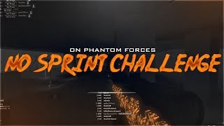 IL NO SPRINT CHALLENGE IN ROBLOX PHANTOM FORCES!! (DIFFICILE)