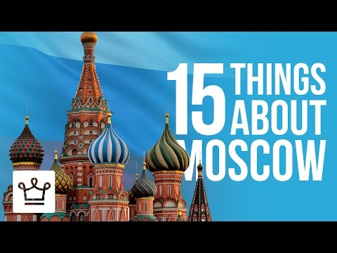 15 Things You Didn't Know About Moscow