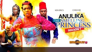 Anulika The Smelling Princess 1 - 2015 Latest Nigerian Nollywood Movies