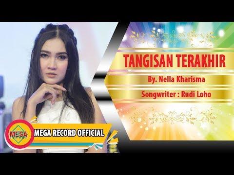 TANGISAN TERAKHIR - NELLA KHARISMA (Official Video Music) [HD]