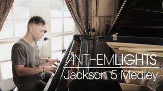 Jackson 5 Medley | Anthem Lights