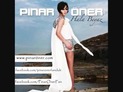 Pınar Öner - Ben Tabii Ki (Hala Beyaz - 2011)