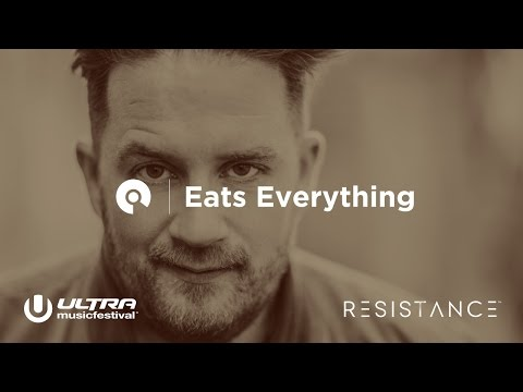 Eats Everything  Ultra Miami 2017: Resistance powered by Arcadia  Day 3 BEAT.TV