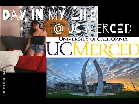 A DAY IN MY LIFE AT UC MERCED