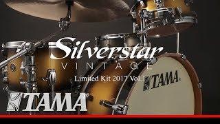 TAMA Silverstar Vintage Limited Kit 2017 Vol 1