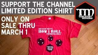 Buy A Limited Edition T-Shirt - Support Tabletop Minions