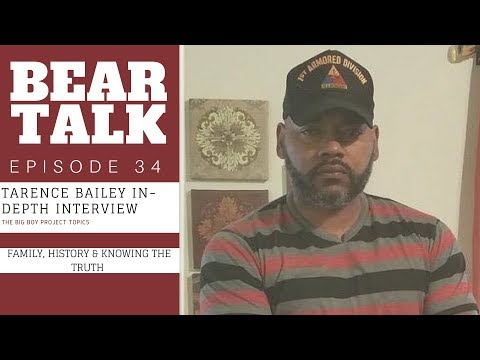 Bear Talk Episode 34: Tarence Bailey In-Depth Interview