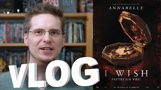 Vlog - I Wish - Faites un Vœu