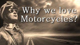 Top Reasons That Make People Love Motorcycles
