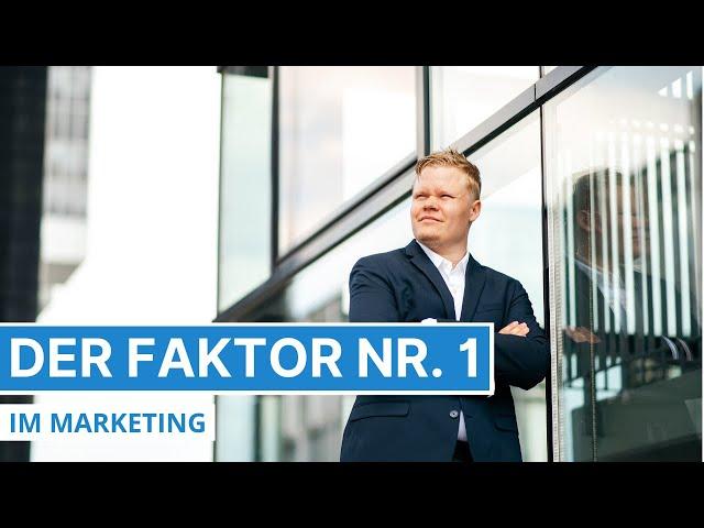 Der am meisten unterschätzte Faktor im Marketing und Vertrieb - Für Agenturen, Shops, Berater