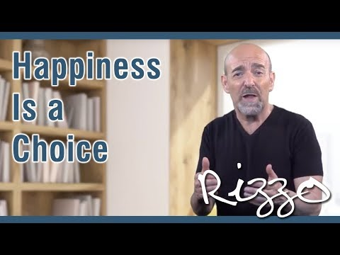 Happiness is a Choice - Steve Rizzo