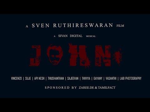 JOHN - Short Film - by Sven Ruthireswaran