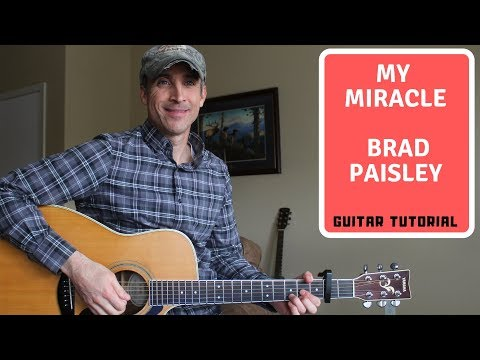 My Miracle - Brad Paisley - Guitar Lesson | Tutorial Mp3