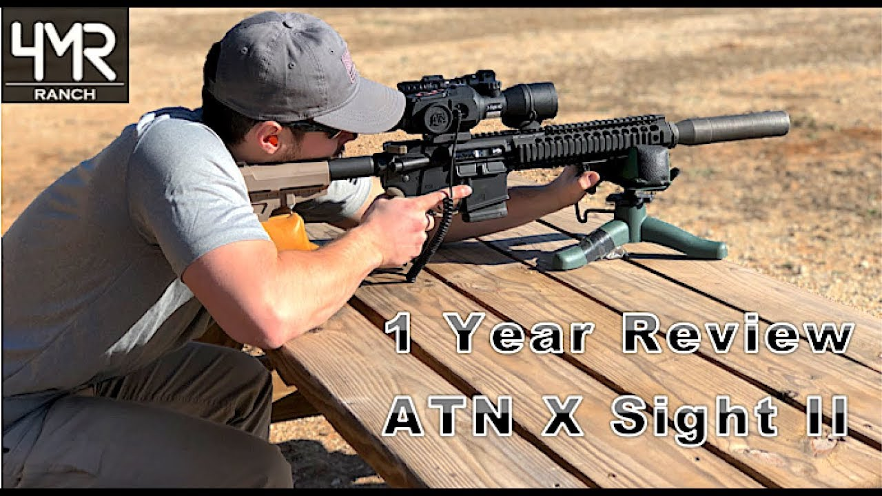 ATN X Sight II HD 3-14x ONE YEAR Review And Updates