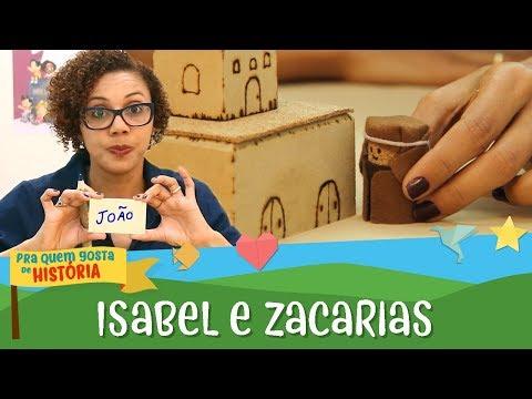 Isabel e Zacarias e a boa notícia   Pra quem gosta de história