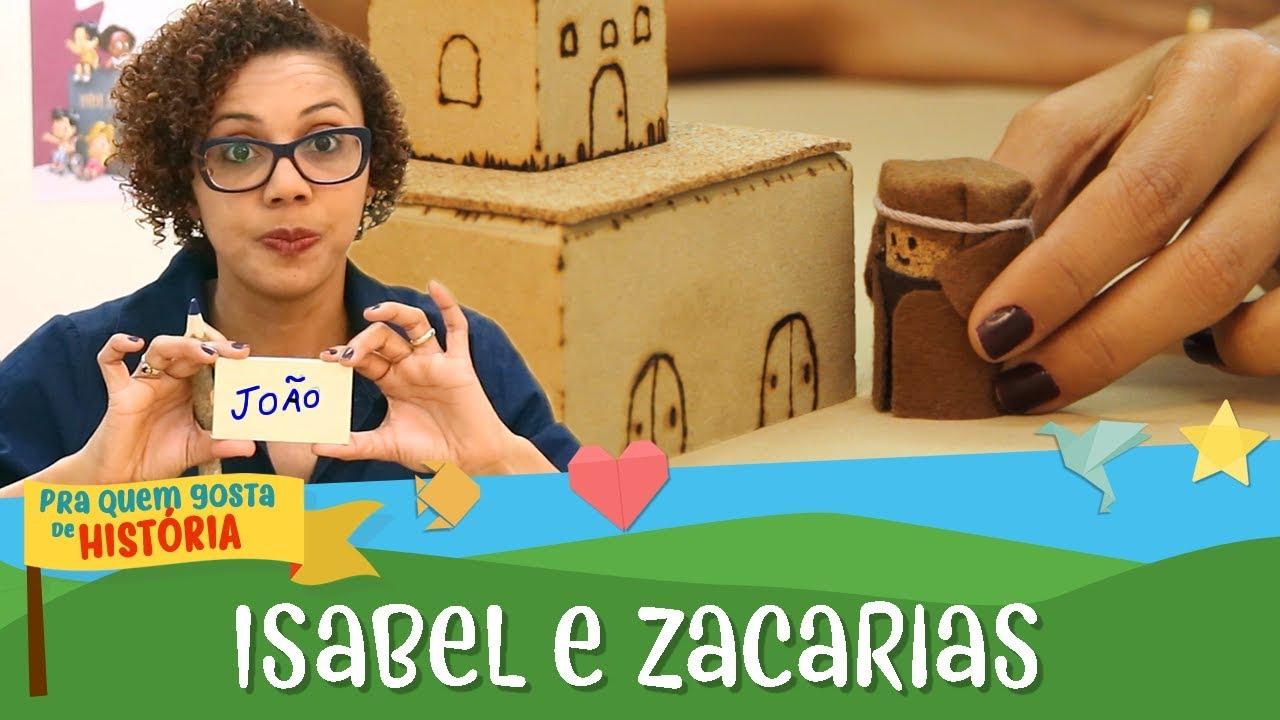 Isabel e Zacarias e a boa notícia | Pra quem gosta de história