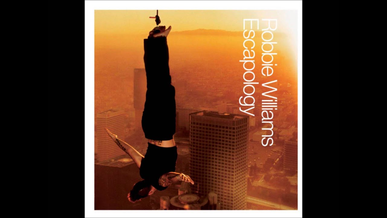 Robbie williams escapology with covers a dhz inc release
