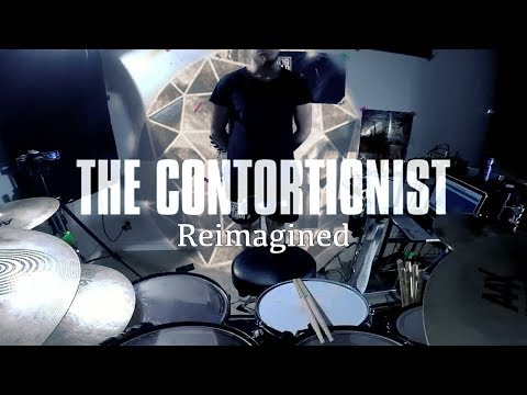 The Contortionist - Reimagined - Drum...