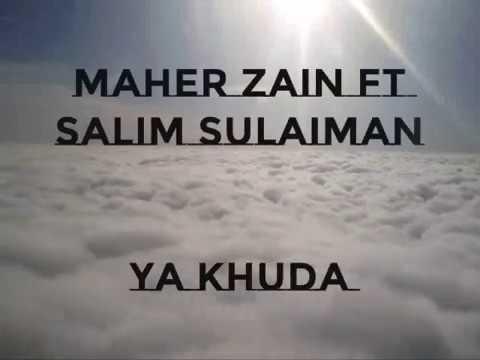 Download  Maher Zain & Salim-Sulaiman - Ya Khuda O God s Gratis, download lagu terbaru