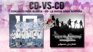Conjunto Peña Blanca •VS• La Nueva Onda Norteña CD's 2017 ♫ Gera Dj