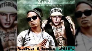 SALSA CHOKE 2016: Zixzi Zixzi / Ella Quiere Zixzi - Mike Bu Ft. Gary Rapper @Ecuatvmedia