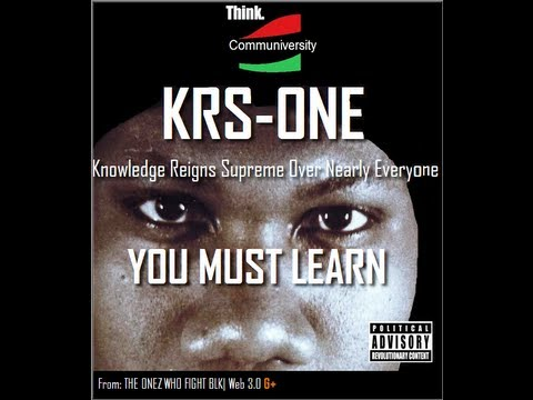 KRS-ONE - YOU MUST LEARN - free download mp3