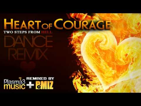 Heart of Courage Remix - Two Steps From Hell (Dance Remix by Plasma3Music feat. BMIZ Crew)