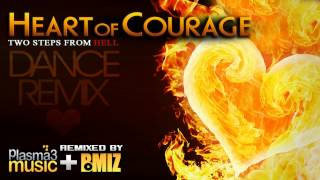 heart of courage remix two steps from hell dance remix by plasma3music feat bmiz crew