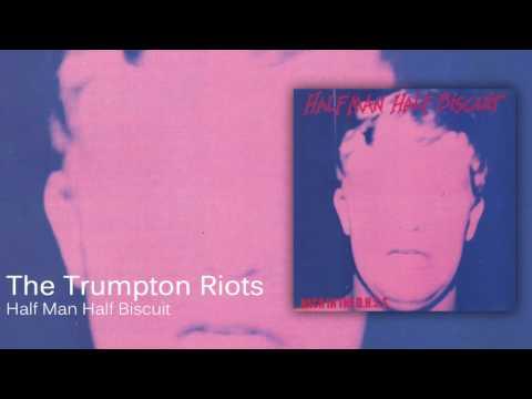 Half Man Half Biscuit - The Trumpton Riots [Official Audio]