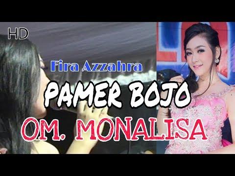 PAMER BOJO - FIRA AZZAHRA (MONALISA) Musik Kehidupan Live Mojoyanti