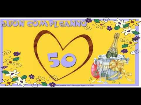 50 Anni Tanti Auguri Youtube