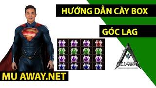 Mu Away - Hướng Dẫn Cầy Box Nhanh - Lê Minh Hài