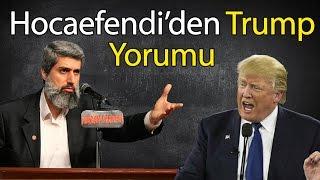 Donald Trump'ın başkan seçilmesini nasıl değerlendiriyorsunuz?  | Alparslan KUYTUL Hocaefendi