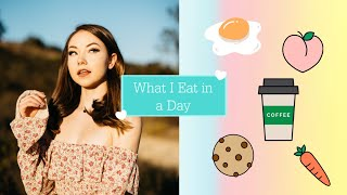 What I Eat in A Day!