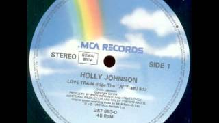 Скачать Holly Johnson Love Train Ride The A Train 12 Inch Mix