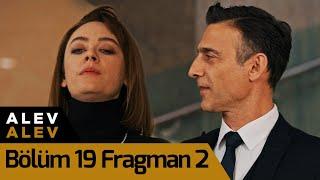 Alev Alev 19. Bölüm 2. Fragman