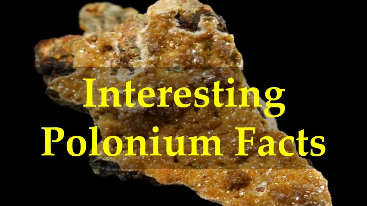 interesting polonium facts youtube