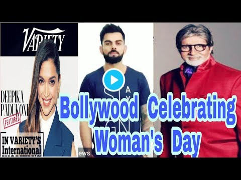 Bollywood Celebrates Woman's Day | Woman's Day Special |Deepika padukone |Virat Kohli |Akshay Kumar