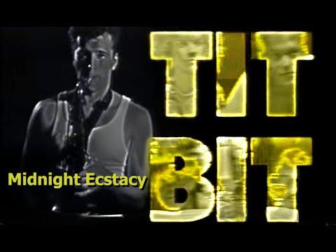 "Titbit - ""Midnight"