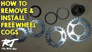 How To Remove/Install Cogs On A Freewheel