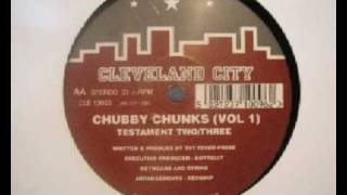 Chubby Chunks - Testament Two