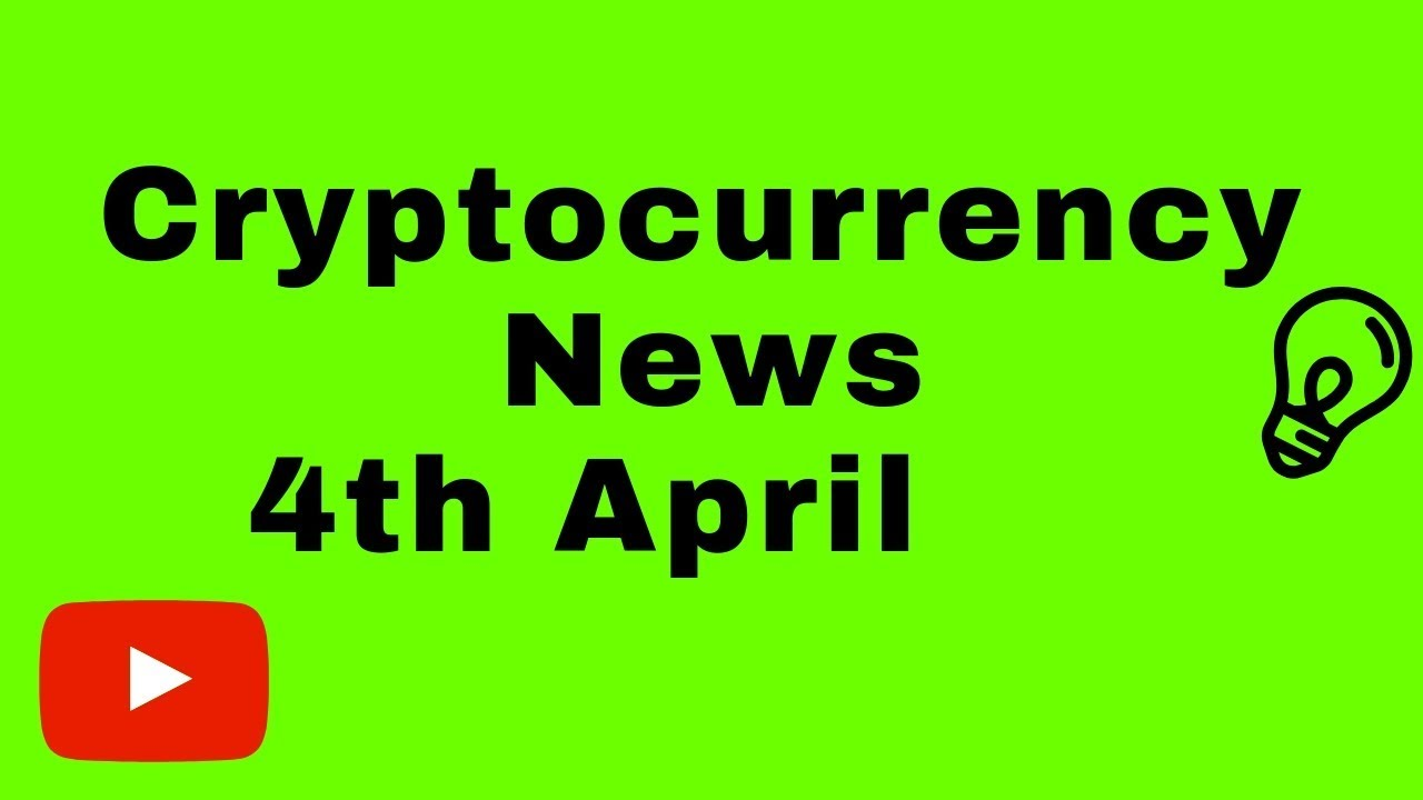 Cryptocurrency News 4th April – Bitcoin Binance Cardano EOS Exchange hacks