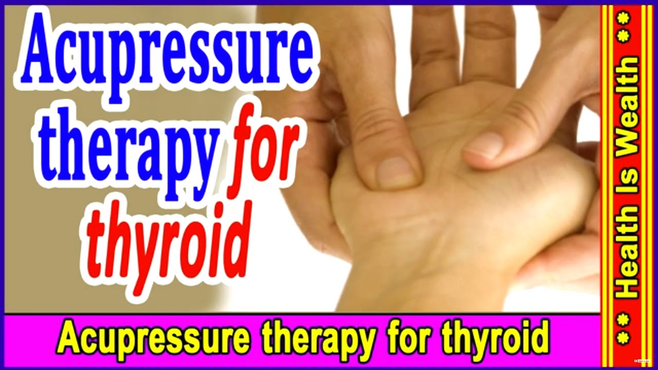 Colour therapy for stomach - 1 50 Acupressure Therapy For Thyroid