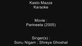 Kasto Mazza - Karaoke - Parineeta (2005) - Sonu Nigam ; Shreya Ghoshal