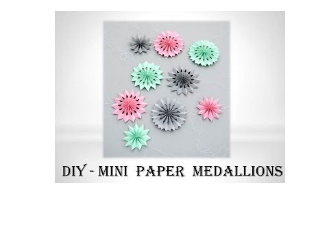 DIY : Mini paper medallions | DIY Crafts Tutorial | Tissue Paper Rosette Fans