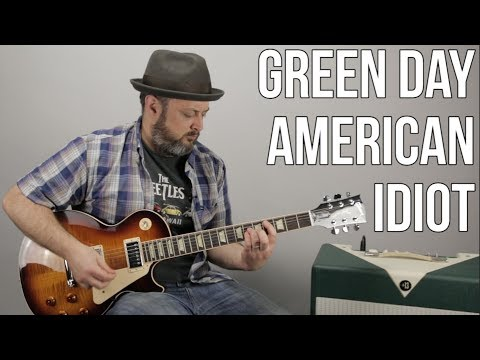 Green Day American Idiot Guitar Lesson