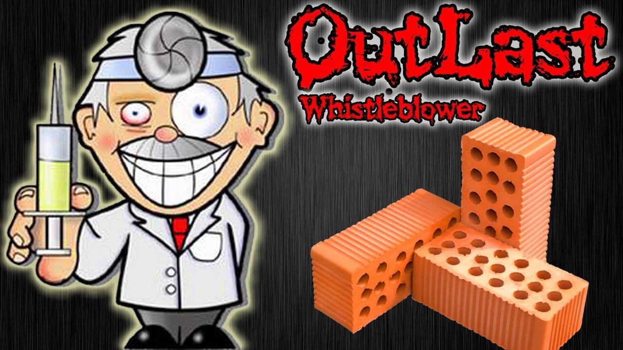 OutLast Whistleblower! Доктор Любит Уши! №1