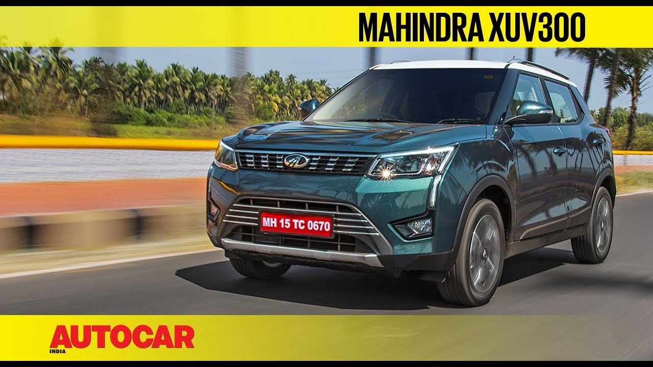Mahindra Xuv300 First Drive Review Autocar India Youtube