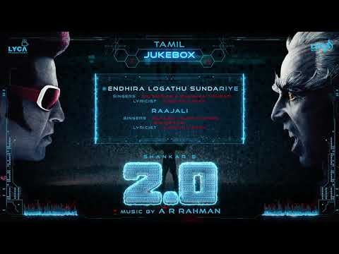 2 0Official Jukebox TamilRajinikanth, Akshay KumarShankarA RRahman
