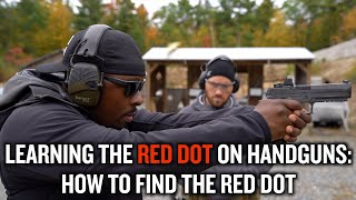 How To Find The Red Dot on A Handgun | Learning RED DOTS on Handguns